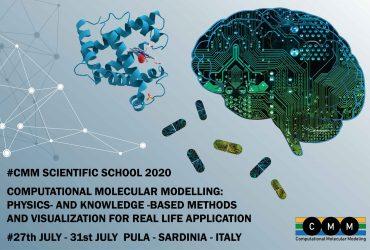 Scuola Estiva Computational Molecular Modeling: Physics - and Knowledge - Based Methods and Visualization for Real Life Applications. Pula, 27-31 Luglio 2020