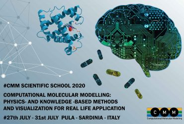 Summer School Computational Molecular Modeling: Physics - and Knowledge - Based Methods and Visualization for Real Life Applications. Pula, July 27th-31st, 2020