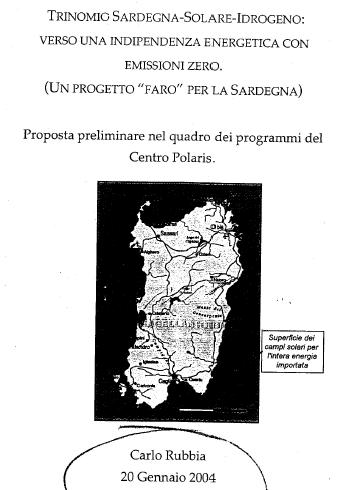 Rubbia presenta il progetto Trinomio: Sardegna-Solare-Idrogeno